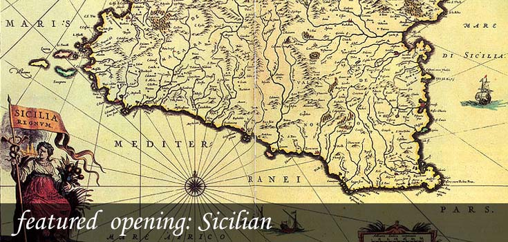 featured opening: Sicilian